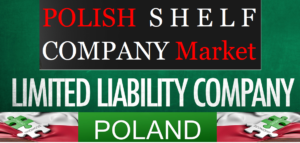 Polish shelf companies, ready made companies in Poland, aged companies in Poland
